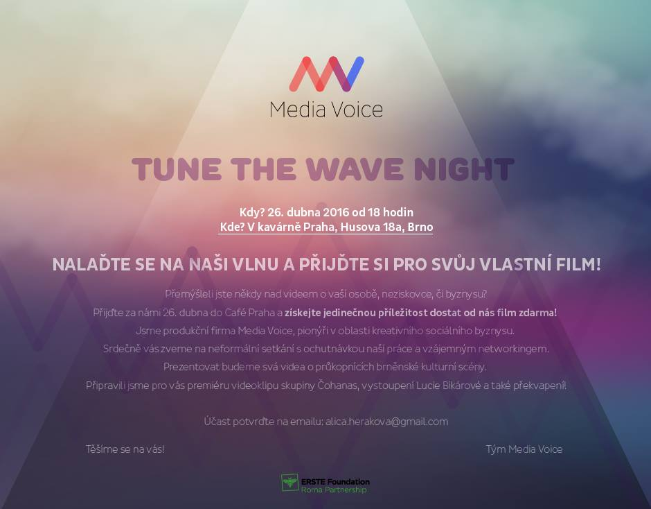 26. 4. 18:00 – Media Voice: Tune the wave night / vecirek/koncert/party