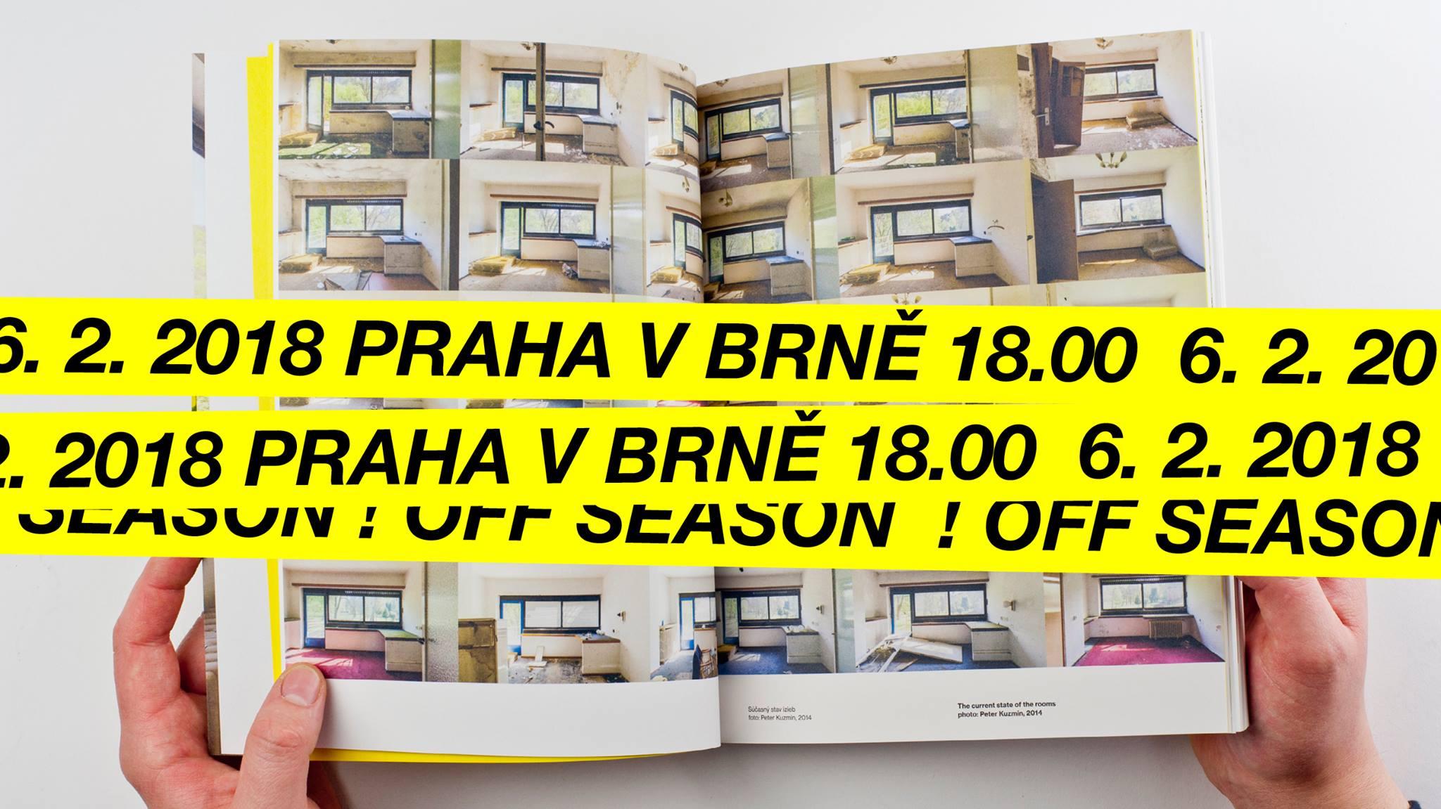 ÚT / 6.2. / 18.00 / Off Season – uvedení knihy o léčebném domě Machnáč / křest knihy