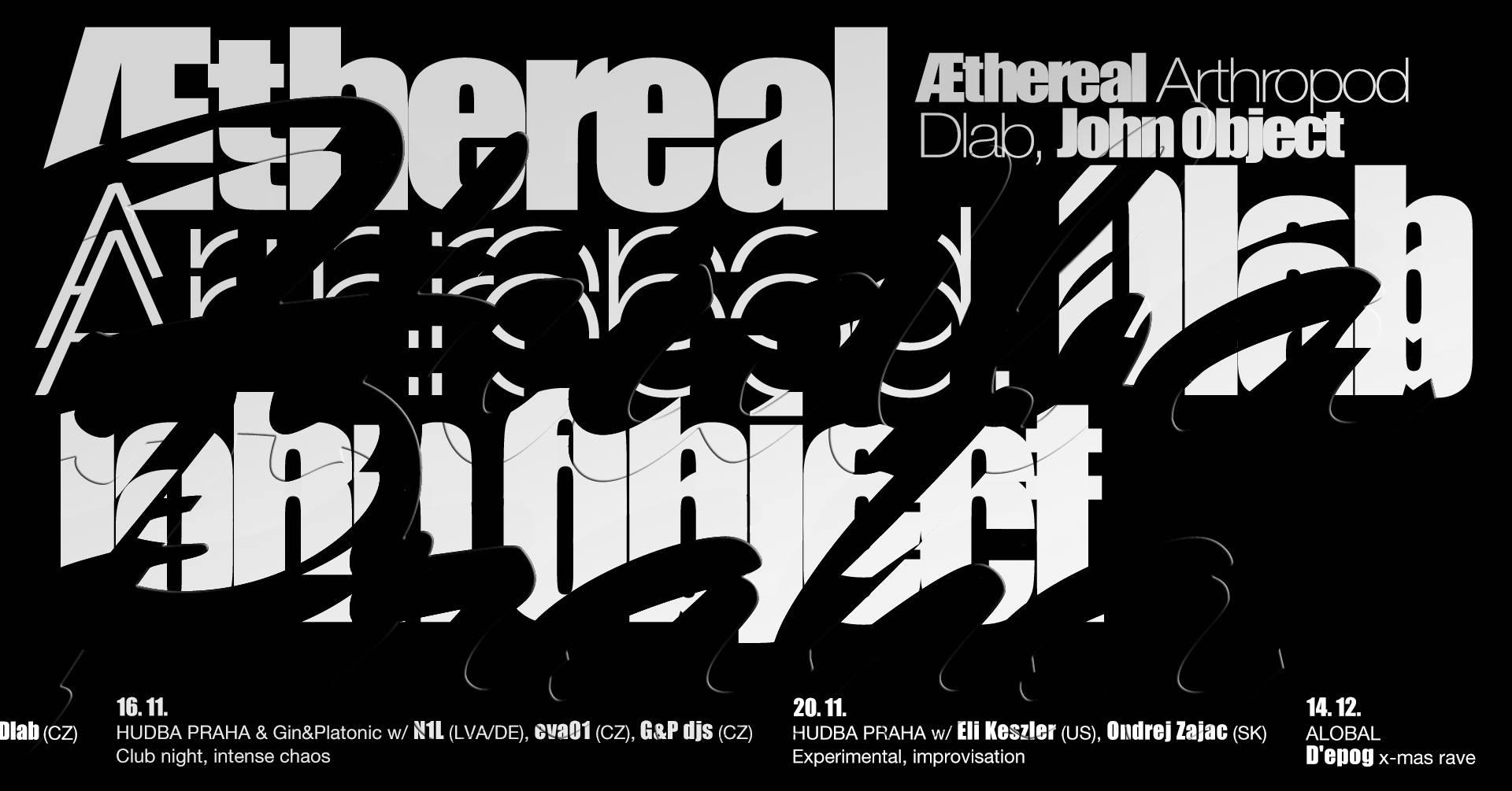 PÁ / 26.10. / 21.00 / HUDBA PRAHA w/ Æthereal Arthropod (ESP), John Object (UA), Dlab (CZ) / koncert, dj set