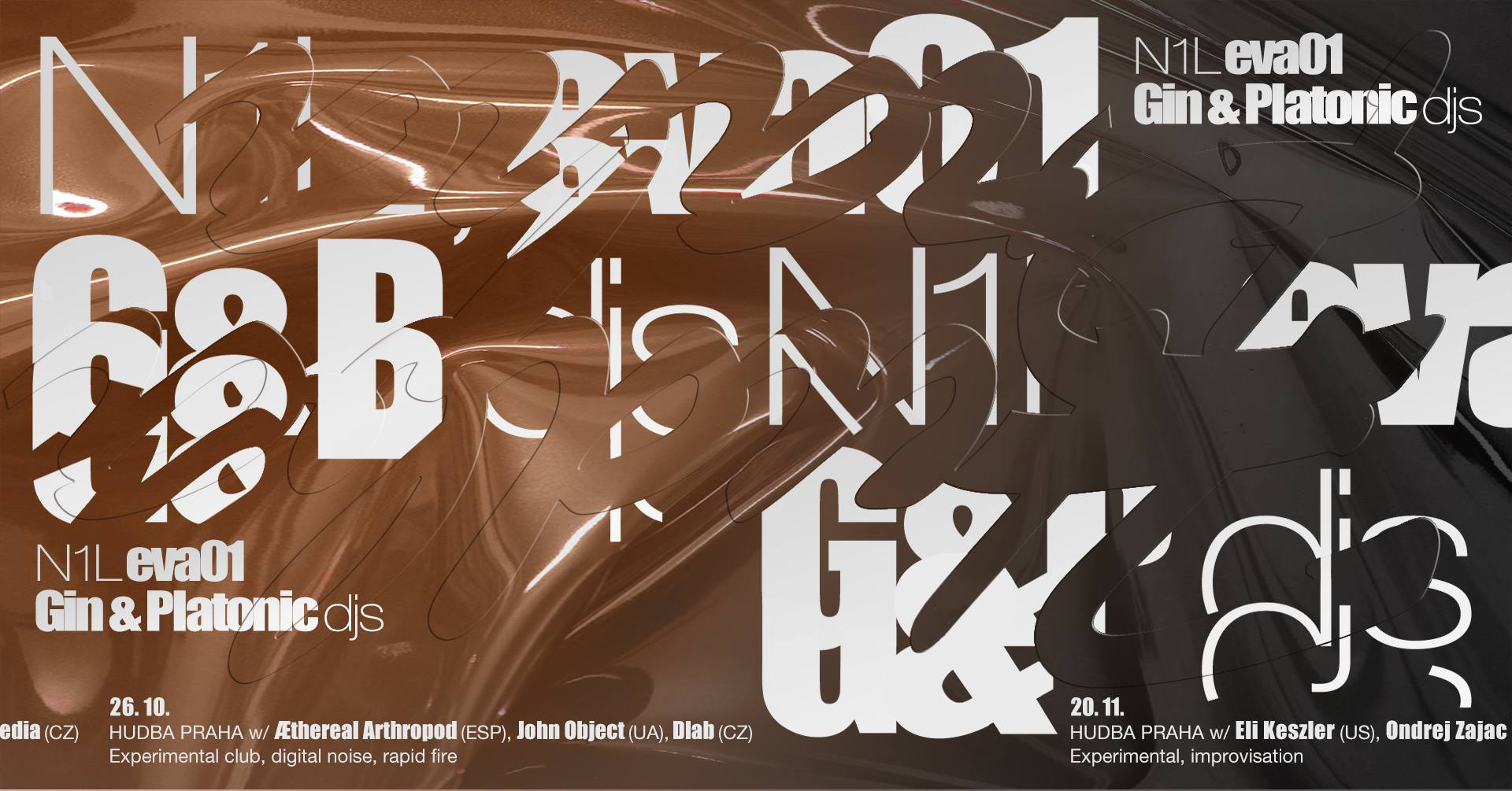 PÁ / 16.11. / 21.00 / HUDBA PRAHA & Gin&Platonic w/ N1L (LVA/DE), eva01 (CZ), G&P djs (CZ) / koncert, dj set