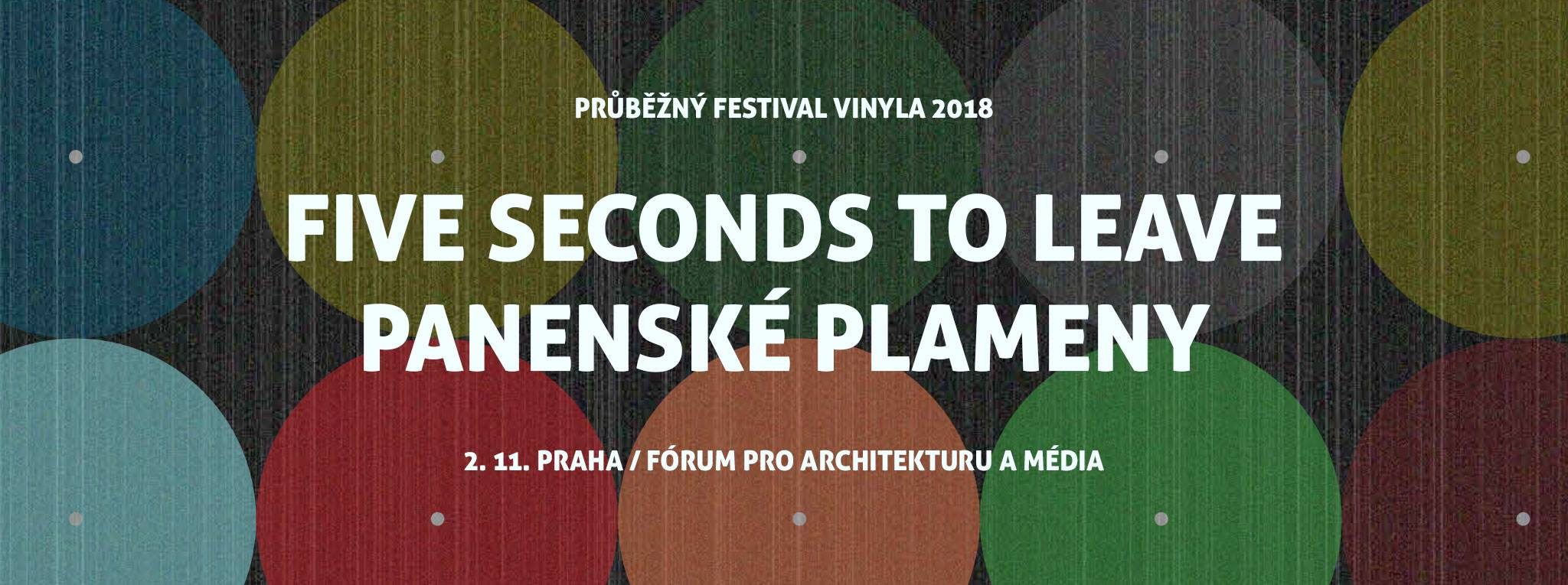 * ZRUŠENO * PÁ / 2.11. / 20.00 / Vinyla: Five seconds To Leave, Panenské plameny / koncert