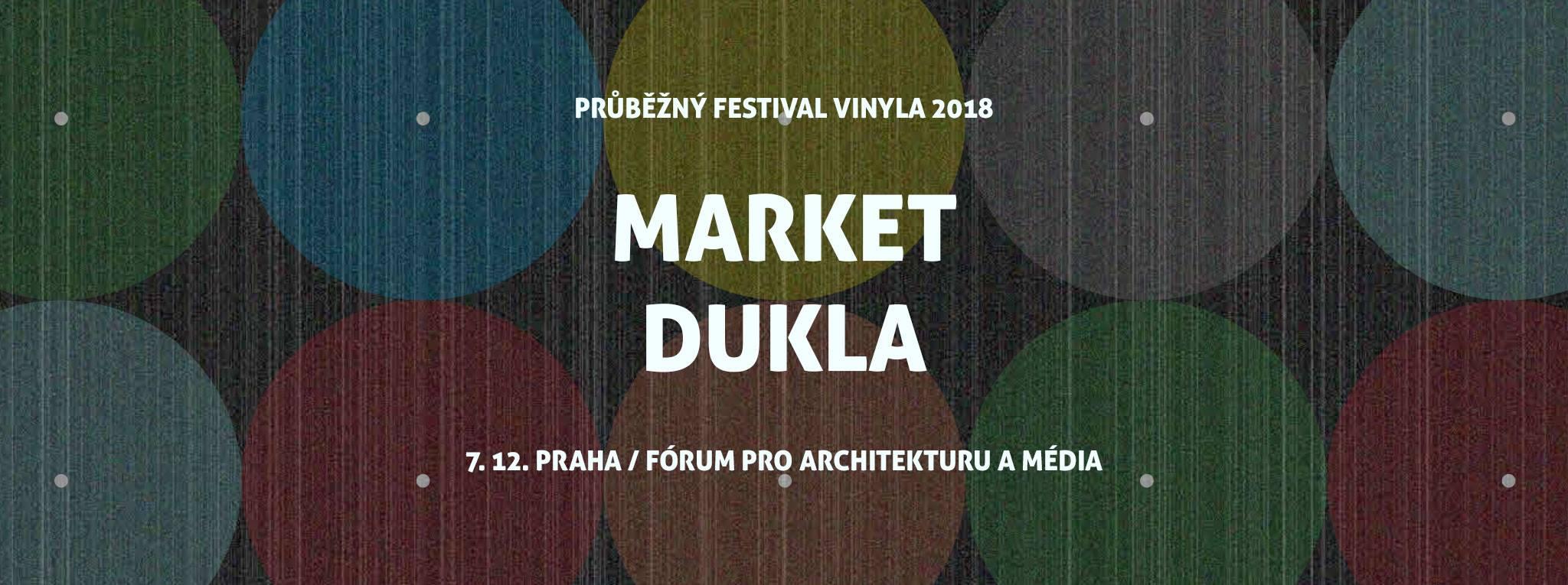 PÁ / 7.12. / 20.00 / Vinyla: Dukla, Market / koncert