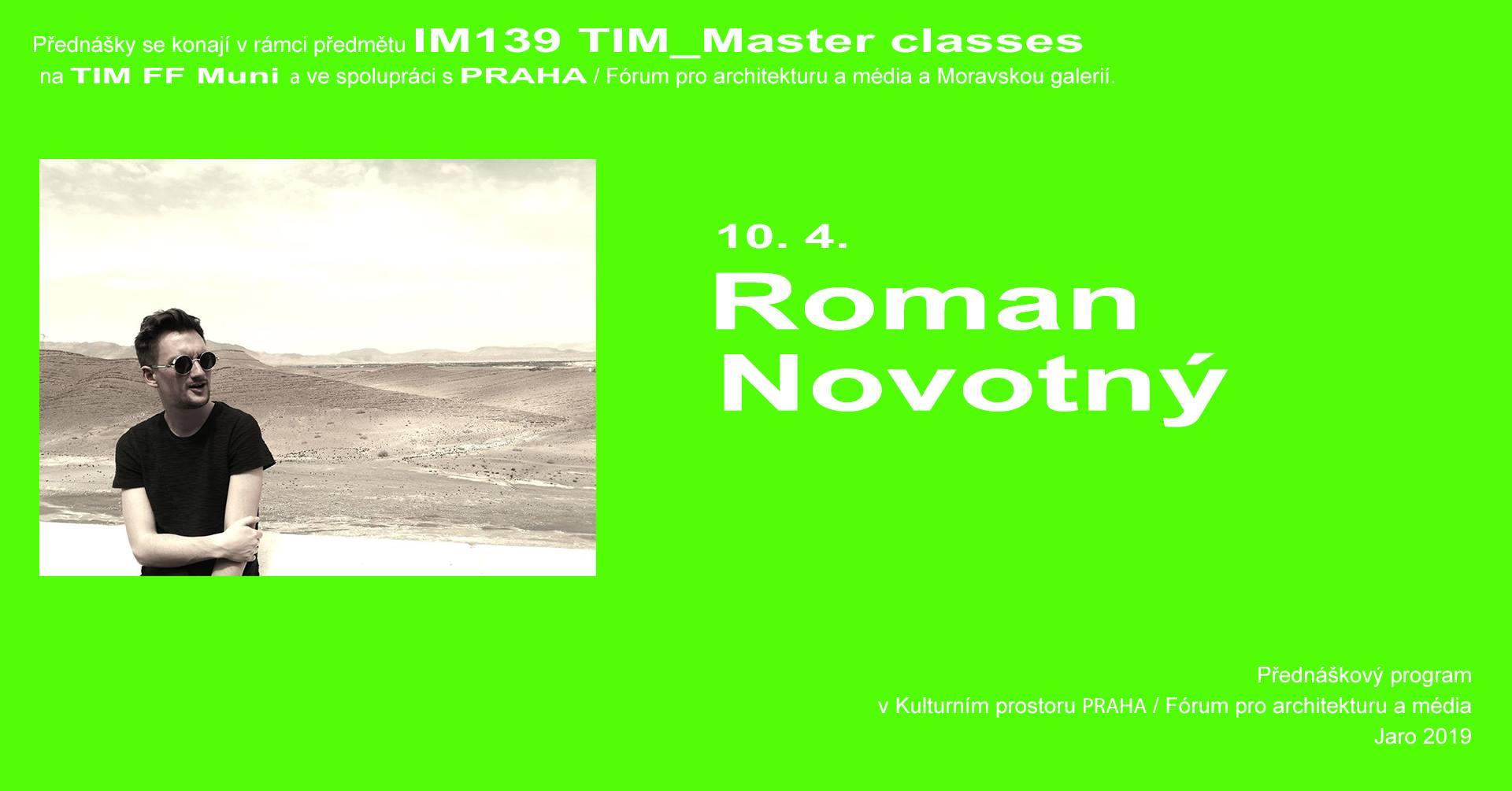 ST / 10.4. / 19.00 / TIM Master class: Roman Novotný – Hegemonie designu / přednáška, diskuse