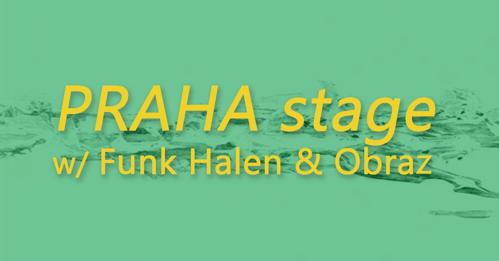 ÚT / 16.7. / 18.00 / PRAHA stage w/ Funk Halen & Obraz / dj set