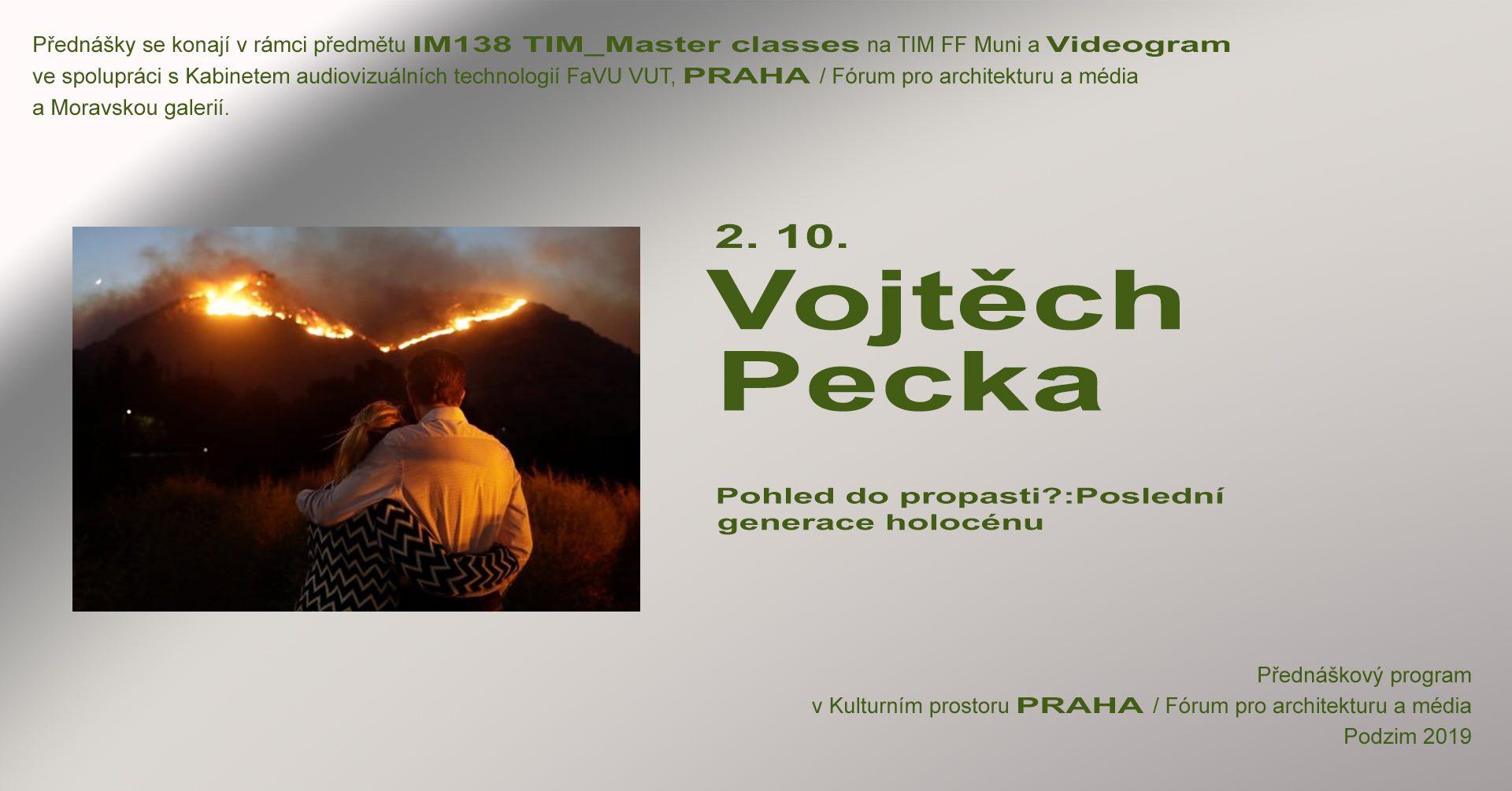 ST / 2.10. / 19.00 / TIM Master class / Videogram 89: Vojtěch Pecka – Pohled do propasti? / projekce, diskuse