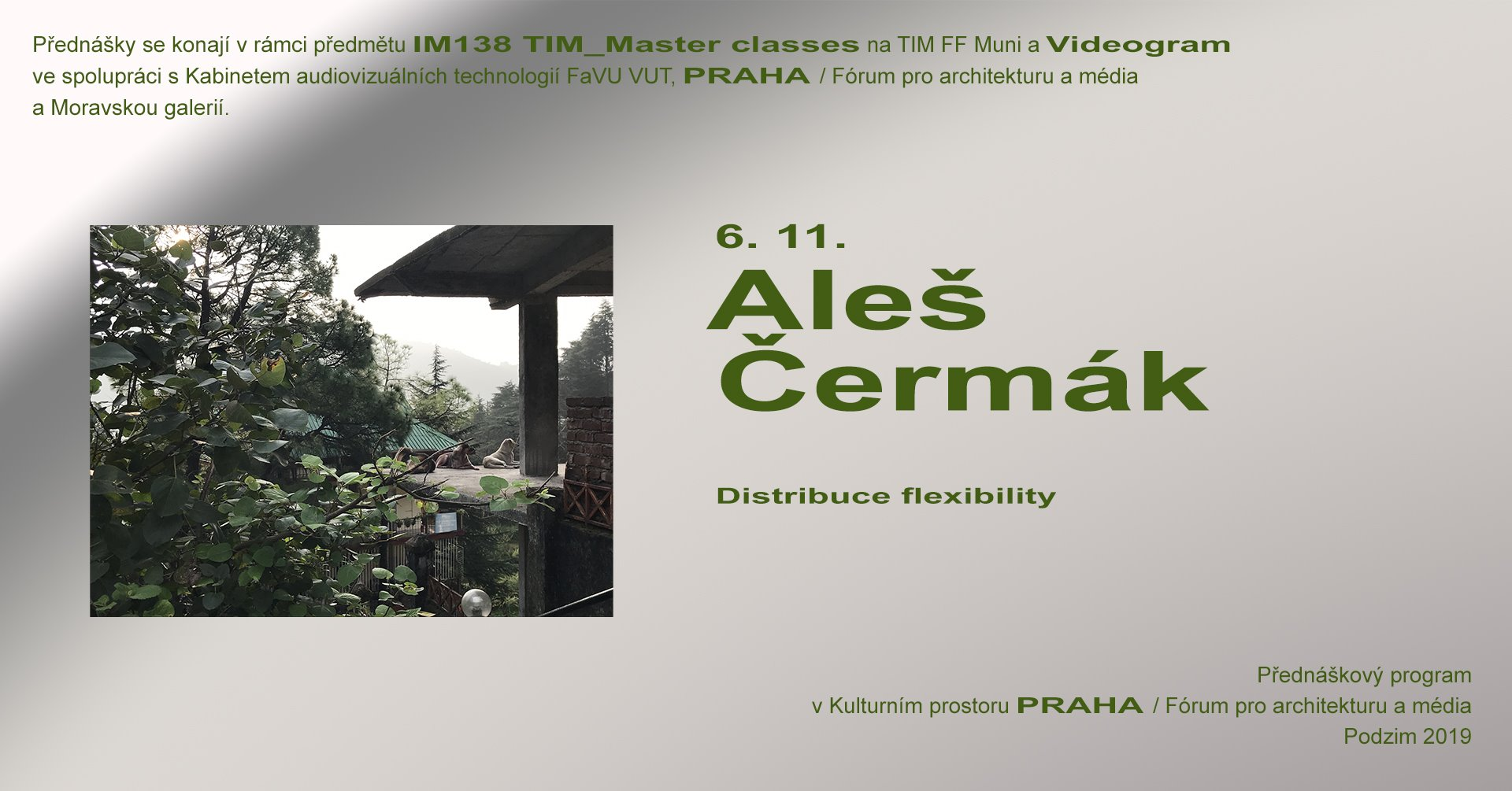 ST / 6.11. / 19.00 / TIM Master class / Videogram 92: Aleš Čermák – Distribuce flexibility / projekce, diskuse