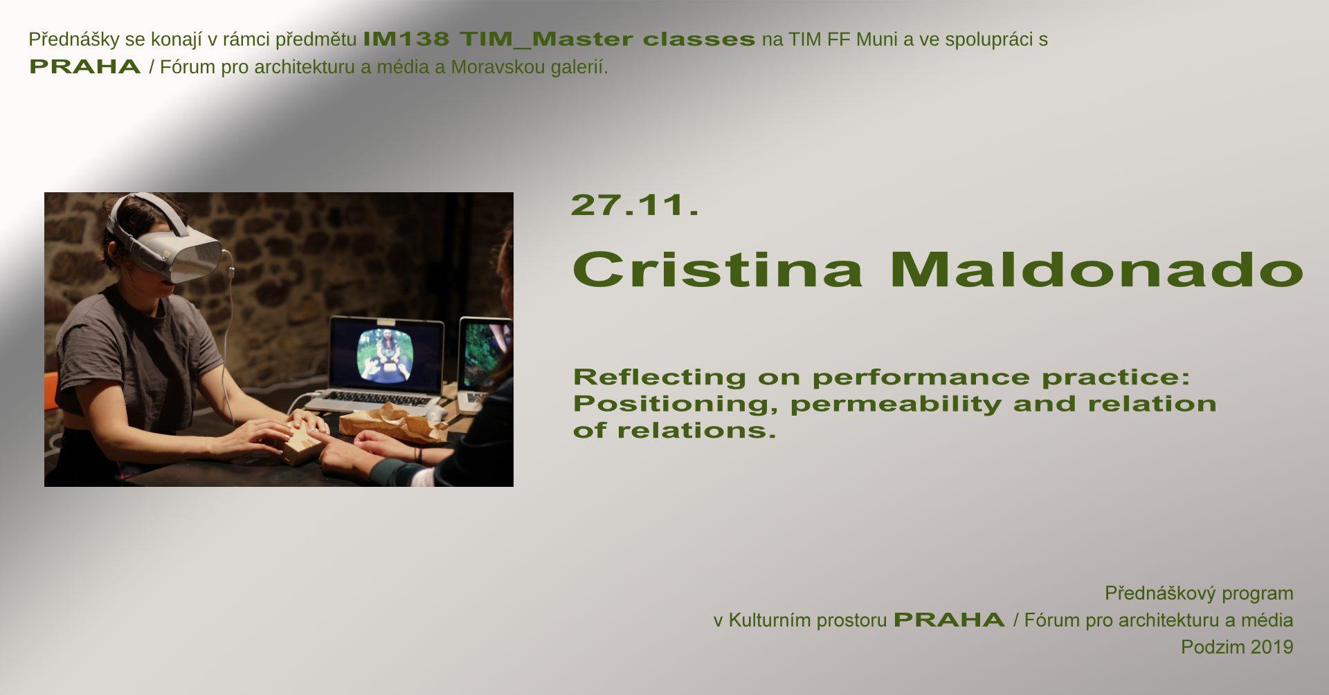 ST / 27.11. / 19.00 / TIM Master class: Cristina Maldonado / přednáška, diskuse