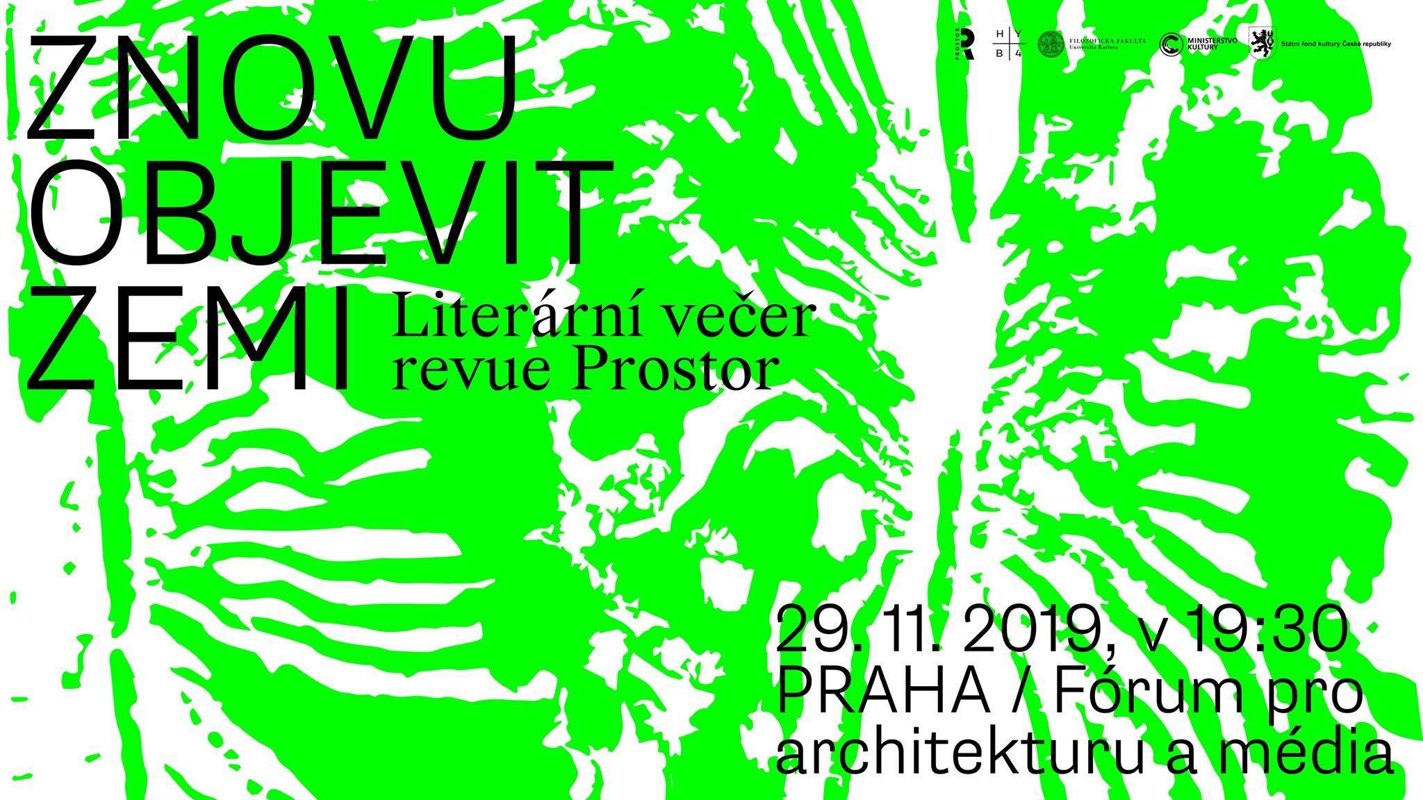 PÁ / 29.11. / 19.30 / Literární večer revue Prostor: Znovu objevit Zemi / literární večer